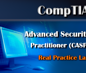 Hands-on Practice Lab – CompTIA Advanced Security Practitioner (CASP)